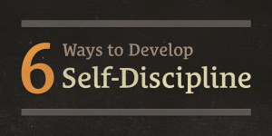 develop self discipline