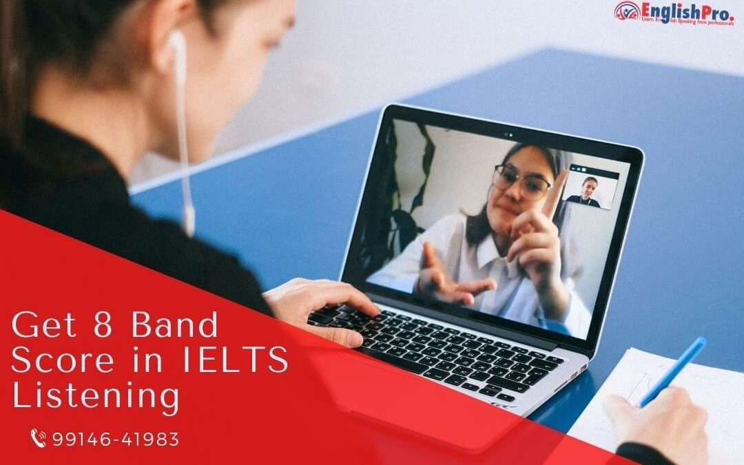 how to get 8 band score in lelts listening